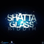 Shatta Glass Riddim