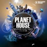 Planet House Vol 25