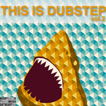 This Is Dubstep Vol 2