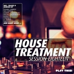 House Treatment: Session Eighteen