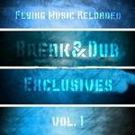 Break & Dub Exclusives Vol 1