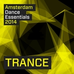 Amsterdam Dance Essentials 2014: Trance
