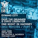One Night In Hackney - 2014 Remixes (Pt. 1)