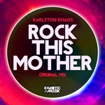 Rock This Mother