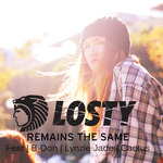 Remains The Same Featuring B Don , Cactus, Lynzie Jade
