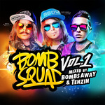 Bombsquad Vol 1 (Mixed By Bombs Away & Tenzin)