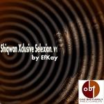 Shiqwan Xclusive Selexion V1