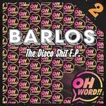 The Disco Shit EP