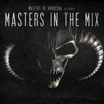 Masters Of Hardcore Presents Masters In The Mix Vol 1