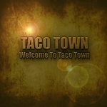 Welcome To Taco Town (Mexican Flavoured Chillout & Downtempo Tracks)