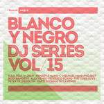 Blanco Y Negro DJ Series Vol 15