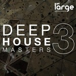 Deep House Masters 3