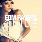 EDM Ravers Guide