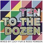 Ten To The Dozen