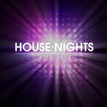 House Nights - Ibiza 2014
