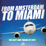 From Amsterdam To Miami