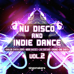 Nu Disco And Indie Dance Vol 2 (Sample Pack WAV/APPLE/LIVE/REASON)