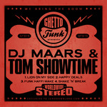 Ghetto Funk Presents DJ Maars & Tom Showtime