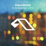 Anjunabeats In Amsterdam 2014