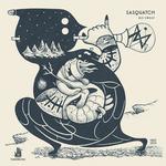 SASQUATCH - No Sweat (Front Cover)