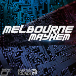 Melbourne Mayhem For Spire Vol 1 (Sample Pack Spire)