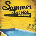 Summer Classics: House Music