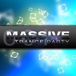 Massive Trance Party Vol 1