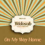WIDOSUB - On My Way Home (Front Cover)