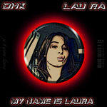 My Name Is Laura