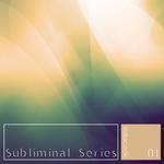 Subliminal Series 01