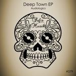 Deep Town EP