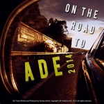 On The Road To ADE 2014