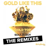 Gold Like This (the remixes)