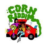 Corn Riddim
