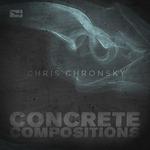 CHRONSKY, Chris - Concrete Compositions (Back Cover)