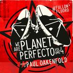 We Are Planet Perfecto Vol 4: #FullOnFluoro