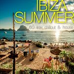 Ibiza Summer 60 Trax Chillout & House