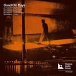 BLUE MOTION - Good Old Days (Front Cover)