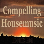 Compelling Housemusic