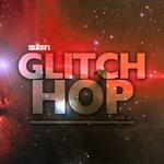 Straight Up Glitch Hop Vol 8
