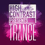 High Contrast Presents Trance