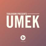 Toolroom presents: UMEK