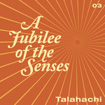 A Jubilee Of The Senses