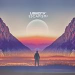 Escapism 2 - (Liquicity Presents)