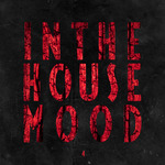 In The House Mood Vol 4