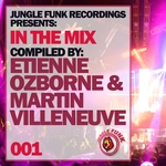 In The Mix Vol 001 Compiled By Etienne Ozborne & Martin Villeneuve
