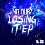 Losing It EP