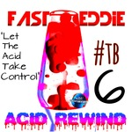 Acid Rewind 6