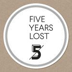 VARIOUS - Five Years Lost (Front Cover)