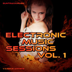 Suntraxxmusic Electronic Music Sessions Vol 1